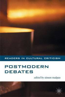 Postmodern Debates by Simon Malpas