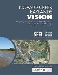 Novato Creek Baylands Vision by San Francisco Estuary Institute