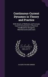 Continuous-Current Dynamos in Theory and Practice by Jacques Fischer-Hinnen image