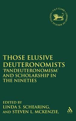 Those Elusive Deuteronomists by Linda S. Schearing image