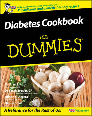 Diabetes Cookbook For Dummies by Alan L. Rubin