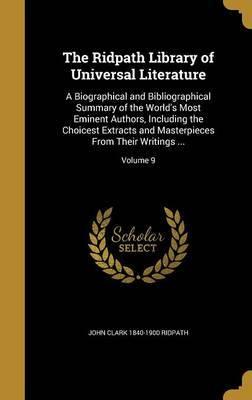 The Ridpath Library of Universal Literature by John Clark 1840-1900 Ridpath image