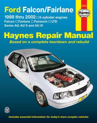 Ford Falcon, Fairlane, Fairmont & Ltd (98 - 02) by Haynes Publishing