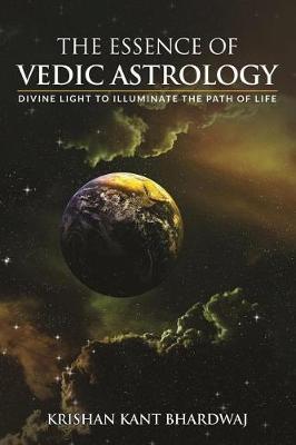 The Essence of Vedic Astrology by Krishan Kant Bhardwaj image
