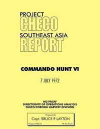 Project CHECO Southeast Asia by Bruce P Layton