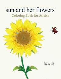 Sun and Her Flowers by Victor Oj