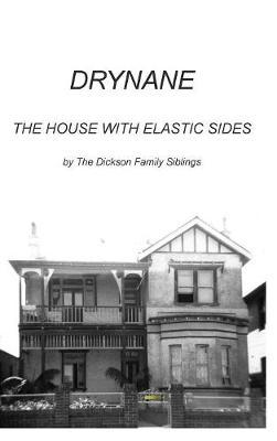 Drynane by The Dickson Family Siblings