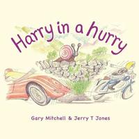 Harry in a Hurry by Gary Mitchell