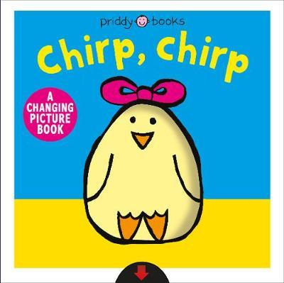 Chirp, Chirp by Roger Priddy