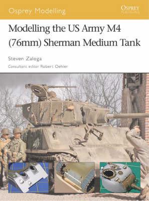Modelling the Us Army M4 (76mm) Sherman Medium Tank by Steven Zaloga image