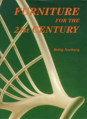 Furniture for the 21st Century by Betty Norbury image