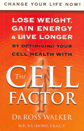 The Cell Factor by Ross Walker