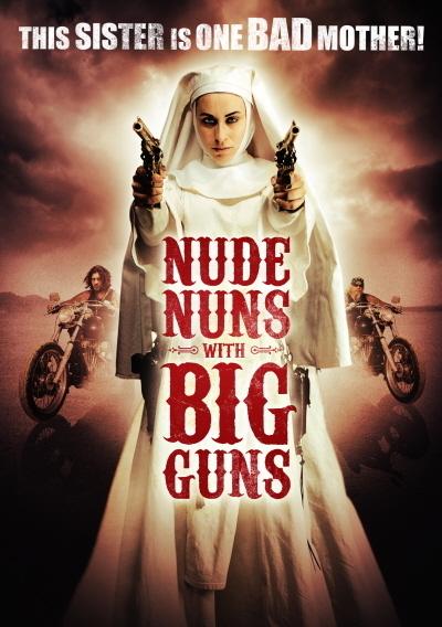 Nude Nuns with Big Guns on DVD