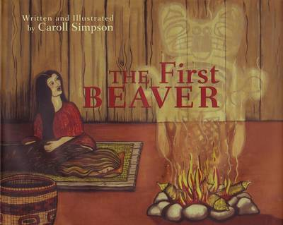 The First Beaver by Caroll Simpson