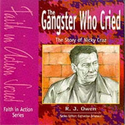 The Gangster Who Cried by R.J. Owen