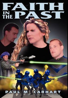 Faith in the Past by Paul M. Carhart