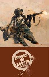 Zombies vs Robots Aventure by Chris Ryall
