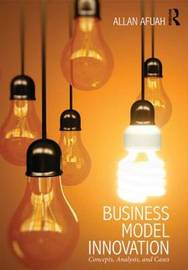 Business Model Innovation by Allan Afuah