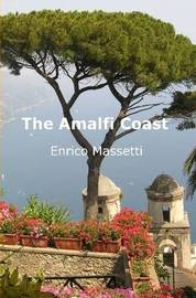 The Amalfi Coast by Enrico Massetti