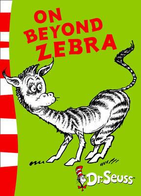 On Beyond Zebra: Yellow Back Book by Dr Seuss