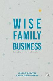 Wise Family Business by Joachim Schwass