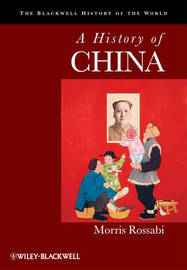 A History of China by Morris Rossabi