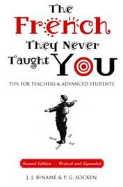 The French They Never Taught You by Jose J. Biname image