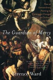 The Guardian of Mercy by Terence Ward