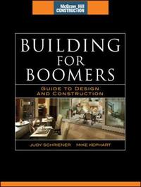 Building for Boomers (McGraw-Hill Construction Series) by Judy Schriener image