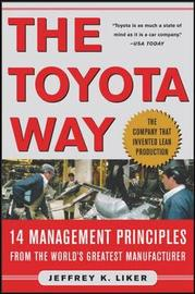 The Toyota Way by Jeffrey K Liker