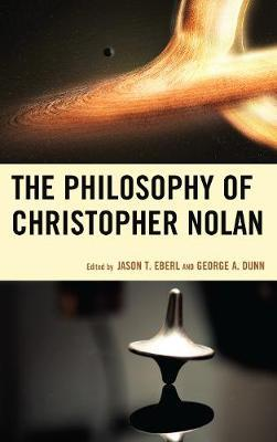 The Philosophy of Christopher Nolan by Jason T Eberl image