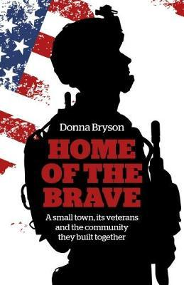 Home of the Brave by Donna Bryson image