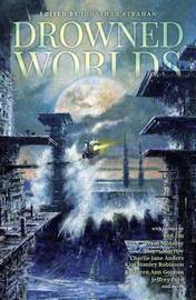 Drowned Worlds by Kim Stanley Robinson