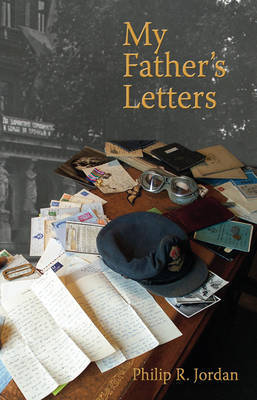 My Father's Letters by Philip R. Jordan image