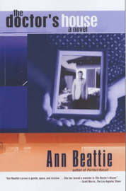 The Doctor's House by Ann Beattie