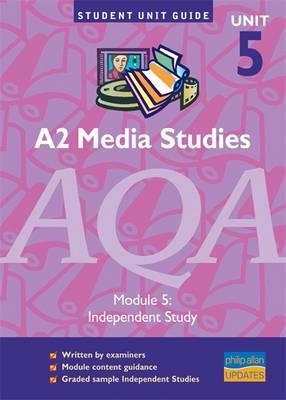A2 Media Studies AQA: Module 5 by David Probert image