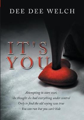 It's You by Dee Dee Welch