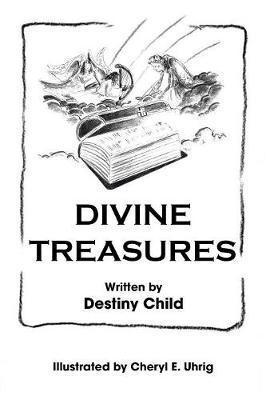 Divine Treasures by Destiny Child