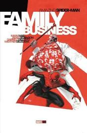 Amazing Spider-man: Family Business by Mark Waid