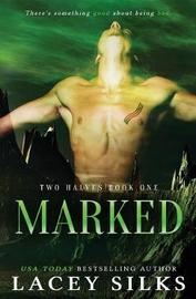 Marked by Lacey Silks