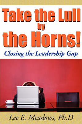 Take the Lull By the Horns! by Lee, E. Meadows image