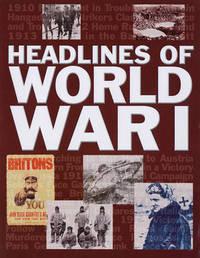 Headlines of World War I by Ken Hills image