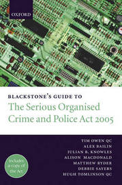 Blackstone's Guide to the Serious Organised Crime and Police Act: 2005 by Tim Owen, QC image