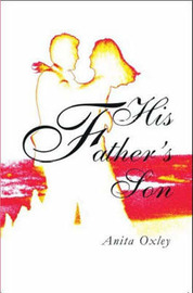 His Father's Son by Anita Oxley image