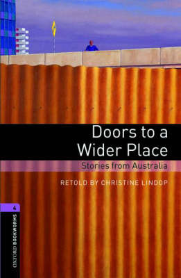 Oxford Bookworms Library: Level 4:: Doors to a Wider Place: Stories from Australia by Christine Lindop image