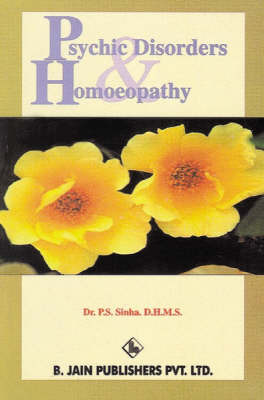 Psychic Disoders and Homoeopathy by P.S. Sinha image