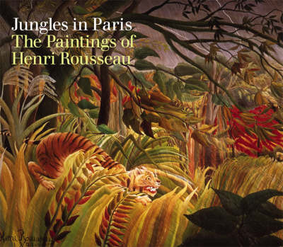 Jungles of Paris: Paintings of Henri Rousseau
