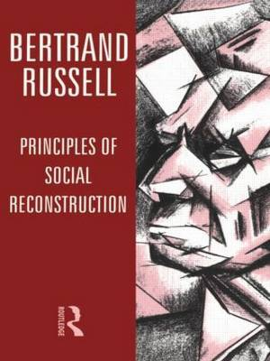 Principles of Social Reconstruction by Bertrand Russell