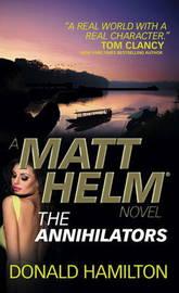 Matt Helm - The Annihilators by Donald Hamilton