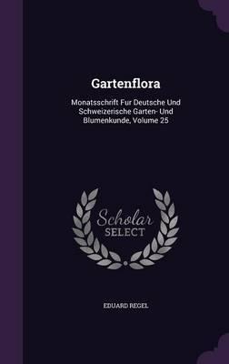 Gartenflora by Eduard Regel